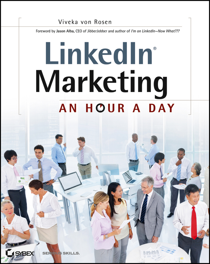 Viveka Rosen von LinkedIn Marketing. An Hour a Day hollis thomases twitter marketing an hour a day