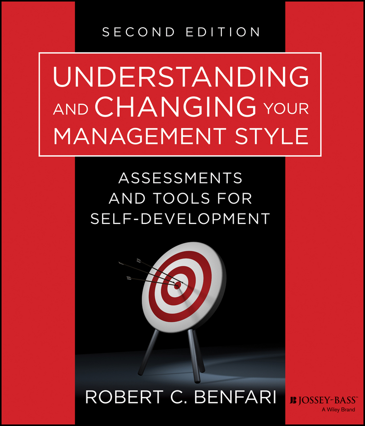 Robert Benfari C. Understanding and Changing Your Management Style. Assessments and Tools for Self-Development free shipping 20pcs lot tny277gn tny277pn management chip sop7 new original