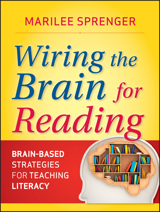 Marilee Sprenger B. Wiring the Brain for Reading. Brain-Based Strategies for Teaching Literacy спортивные наушники вкладыши sony mdr xb510 as r
