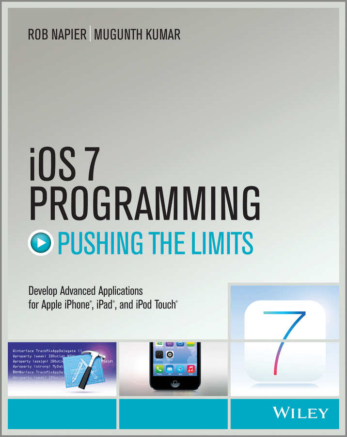 Rob Napier iOS 7 Programming Pushing the Limits. Develop Advance Applications for Apple iPhone, iPad, and iPod Touch picun p30 wireless bluetooth headphone sport hifi stereo bass headsets earphones for iphone and android for ipad for mp3 4 ipod