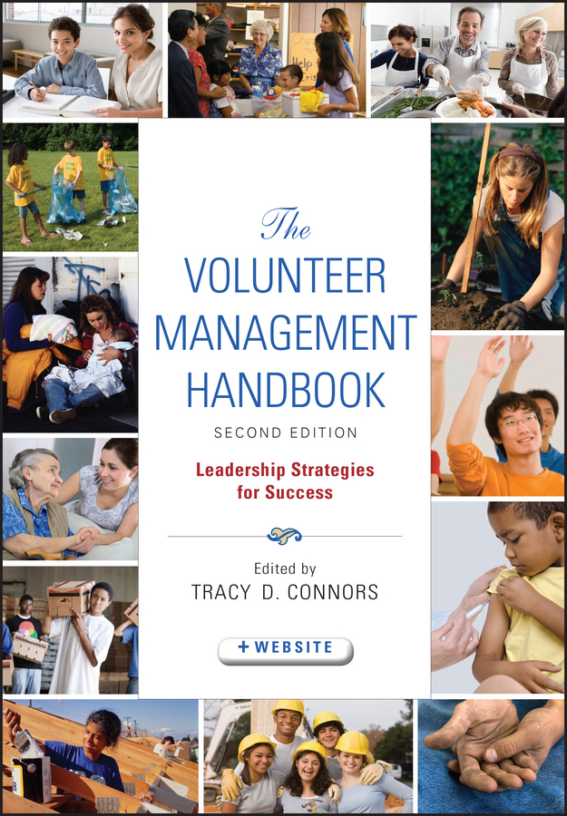 Tracy Connors D. The Volunteer Management Handbook. Leadership Strategies for Success the volunteer management handbook