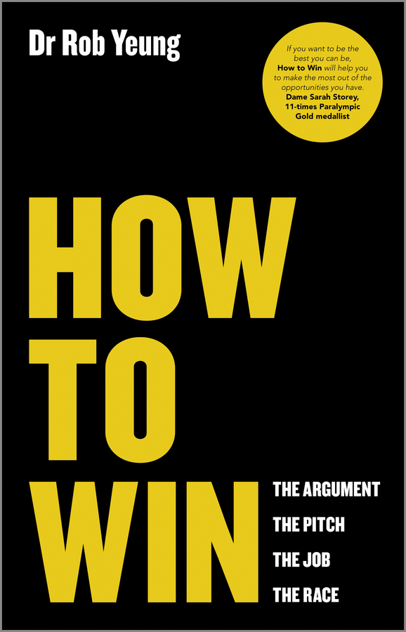 Rob Yeung How to Win. The Argument, the Pitch, the Job, the Race come with me if you want to lift футболка