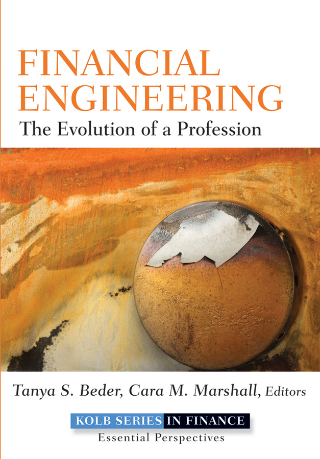 Tanya Beder S. Financial Engineering. The Evolution of a Profession