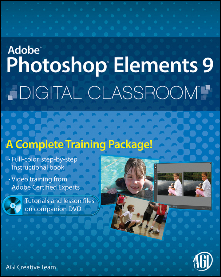 цена на AGI Team Creative Photoshop Elements 9 Digital Classroom