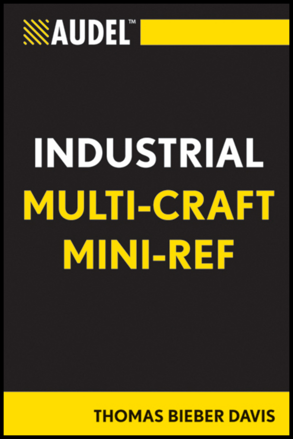 Thomas Davis B. Audel Multi-Craft Industrial Reference