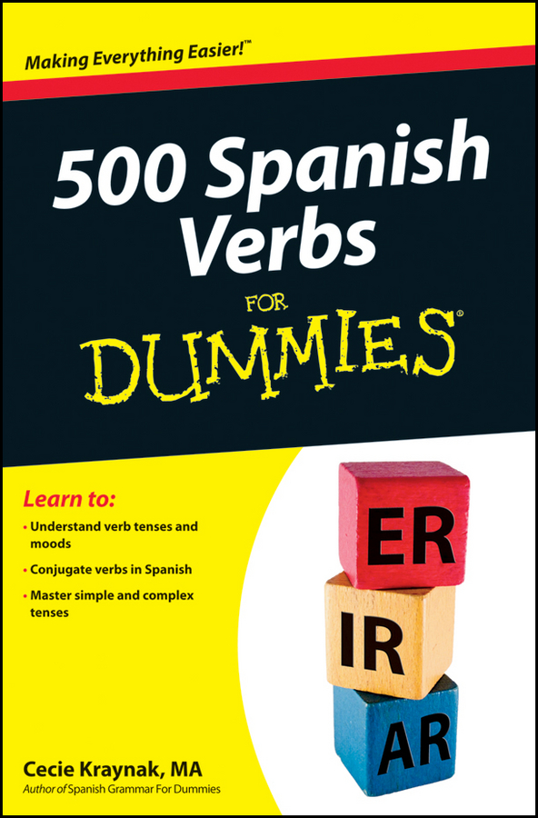 Cecie Kraynak 500 Spanish Verbs For Dummies татьяна олива моралес the comparative typology of spanish and english texts story and anecdotes for reading translating and retelling in spanish and english adapted by © linguistic rescue method level a1 a2