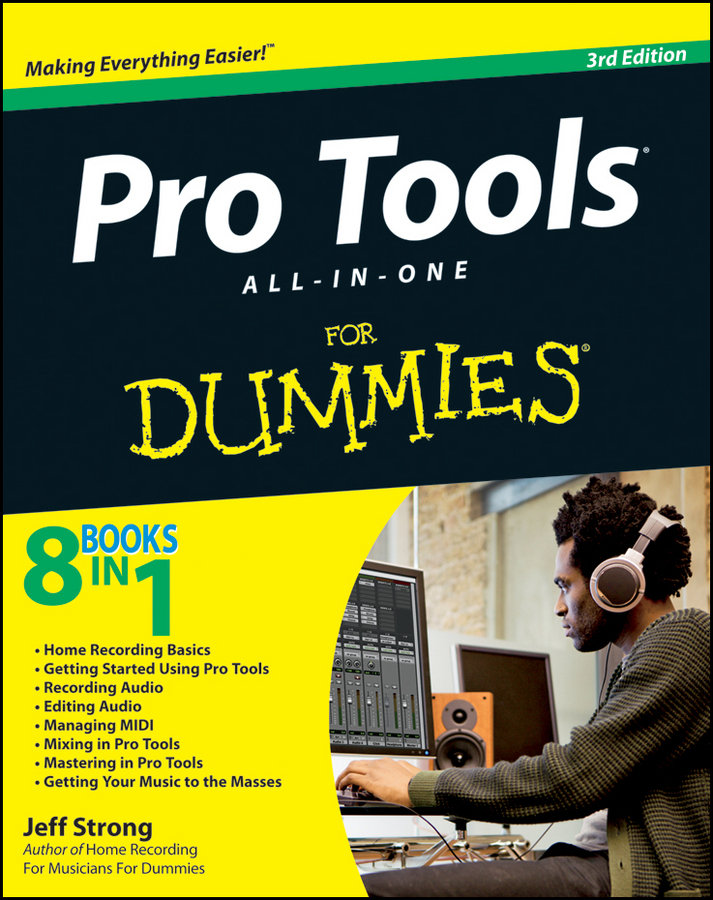 Jeff Strong Pro Tools All-in-One For Dummies jeff strong pc recording studios for dummies