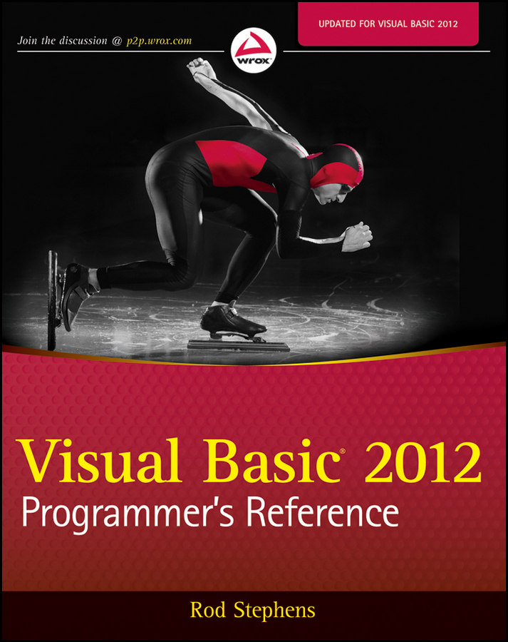 Rod Stephens Visual Basic 2012 Programmer's Reference bruce johnson professional visual studio 2012