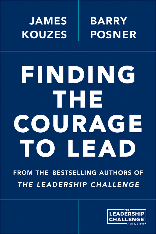 James M. Kouzes Finding the Courage to Lead hunter muller the big shift in it leadership