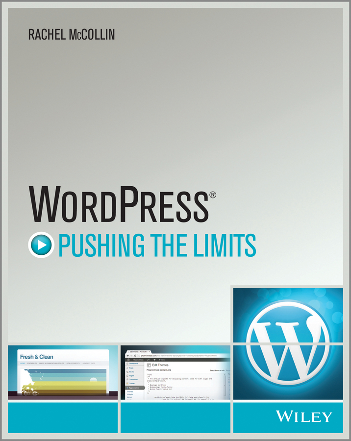 Rachel McCollin WordPress. Pushing the Limits wordpress for dummies
