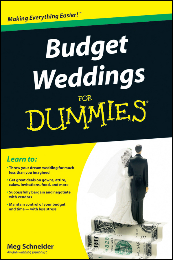 Meg Schneider Budget Weddings For Dummies meg schneider budget weddings for dummies