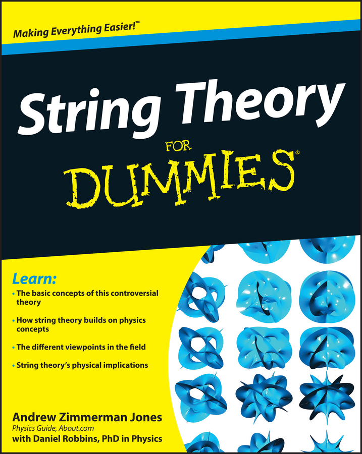 Daniel Robbins String Theory For Dummies