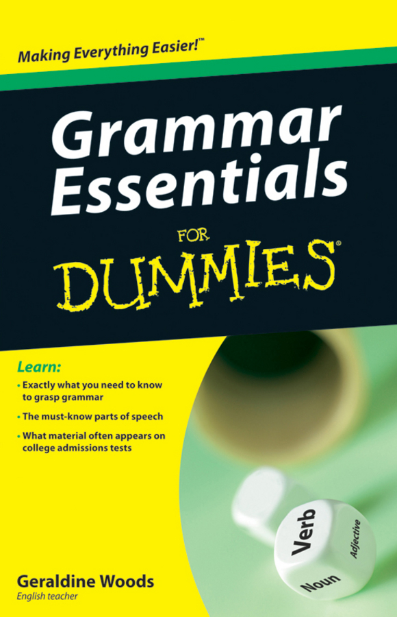 Geraldine Woods Grammar Essentials For Dummies kip hanson machining for dummies