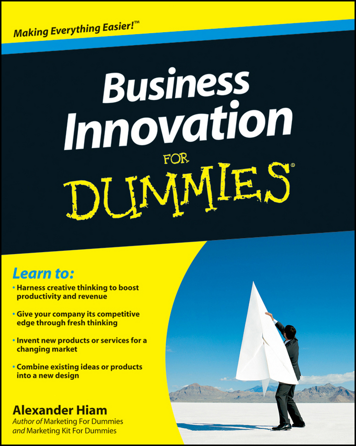 Alexander Hiam Business Innovation For Dummies peter economy home based business for dummies