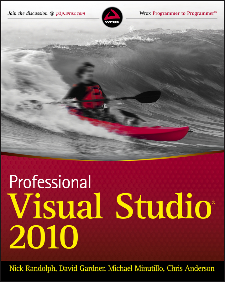 Nick Randolph Professional Visual Studio 2010 bruce johnson professional visual studio 2012