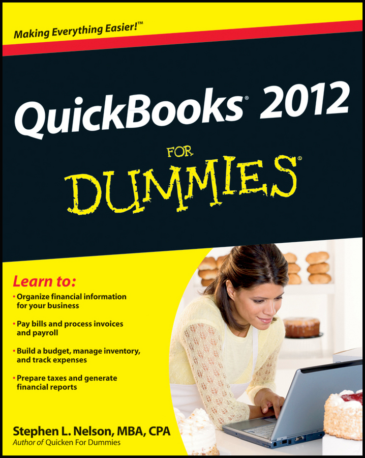 Stephen L. Nelson QuickBooks 2012 For Dummies stephen l nelson quickbooks 2018 for dummies