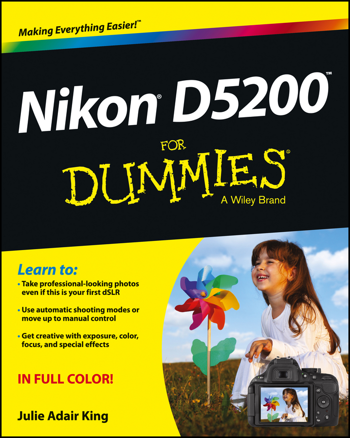 Julie Adair King Nikon D5200 For Dummies