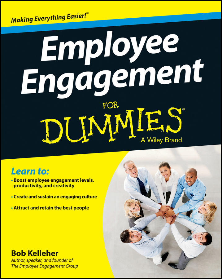 Bob Kelleher Employee Engagement For Dummies bob kelleher customer experience for dummies