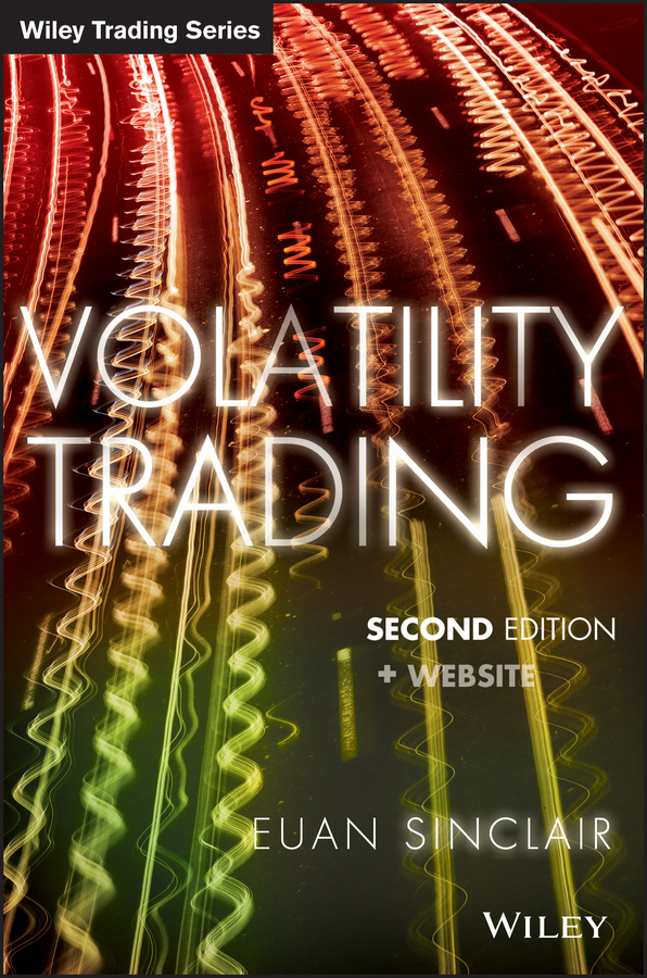 Euan Sinclair Volatility Trading adam iqbal s volatility practical options theory
