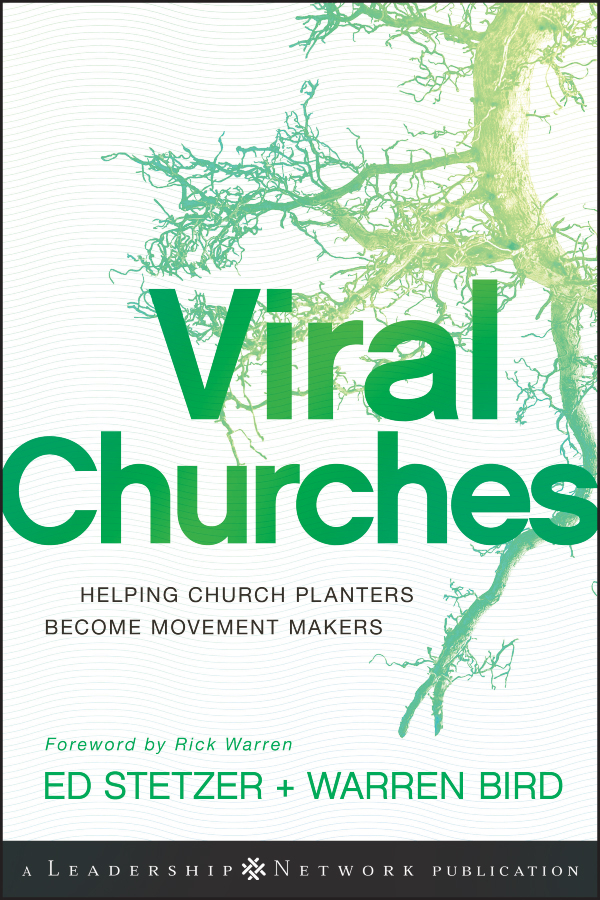 Ed Stetzer Viral Churches. Helping Church Planters Become Movement Makers church conflict management in the nigerian baptist convention