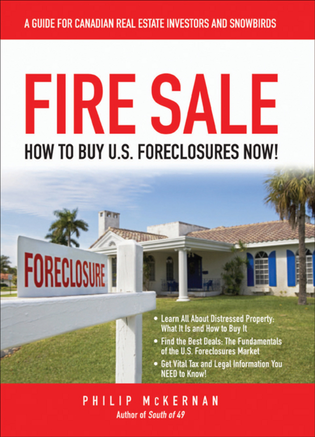 Фото - Philip McKernan Fire Sale. How to Buy US Foreclosures real madrid zalgiris kaunas