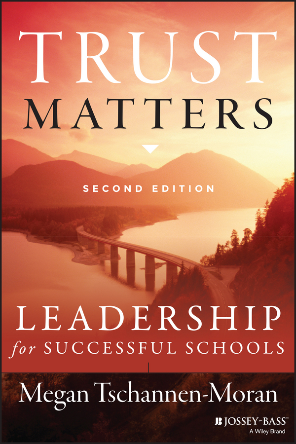 Megan Tschannen-Moran Trust Matters. Leadership for Successful Schools trust toilette пиджак
