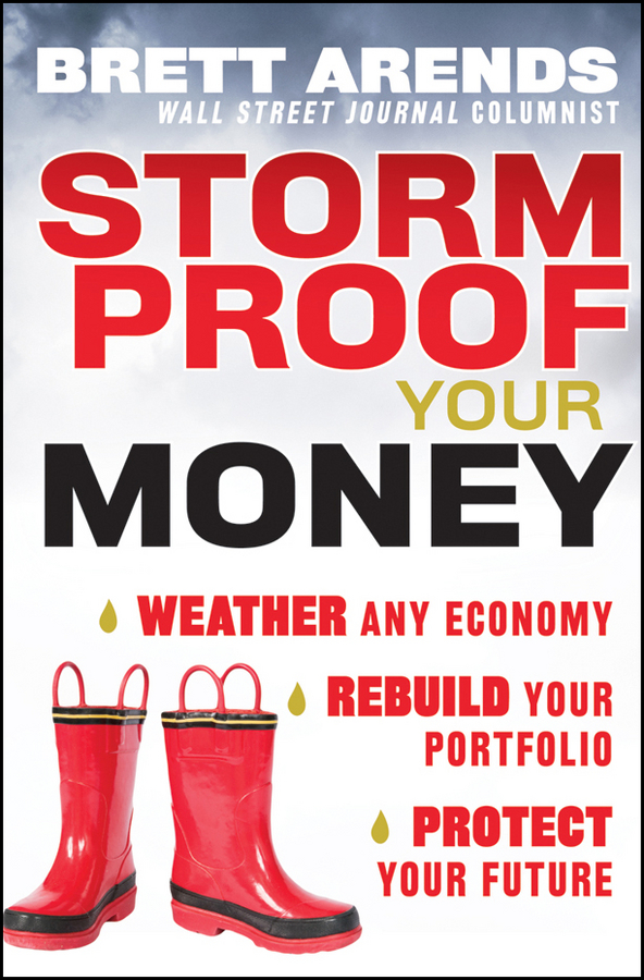 Brett Arends Storm Proof Your Money. Weather Any Economy, Rebuild Your Portfolio, Protect Your Future how to survive christmas