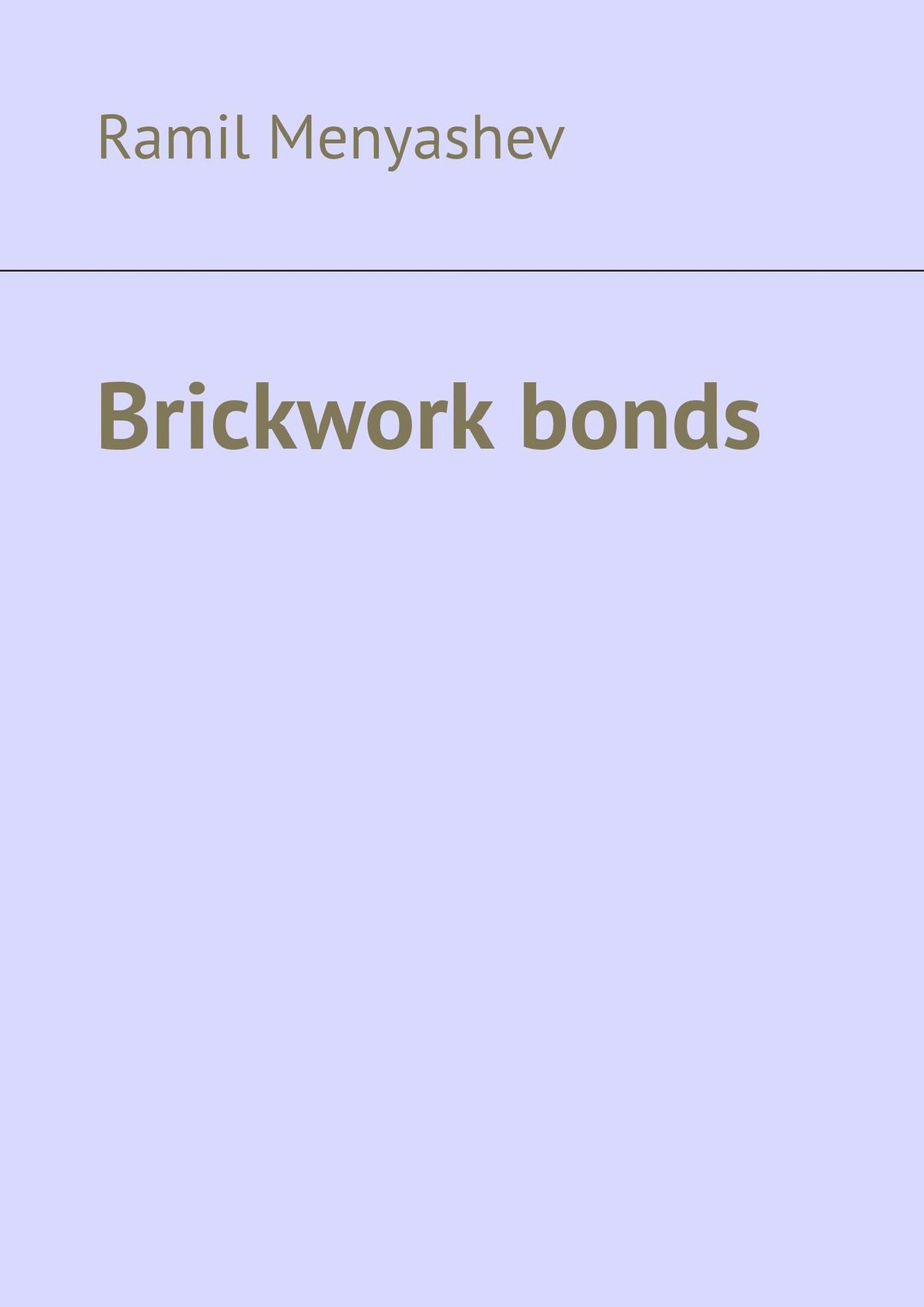 Ramil Menyashev Brickwork bonds accidental bond