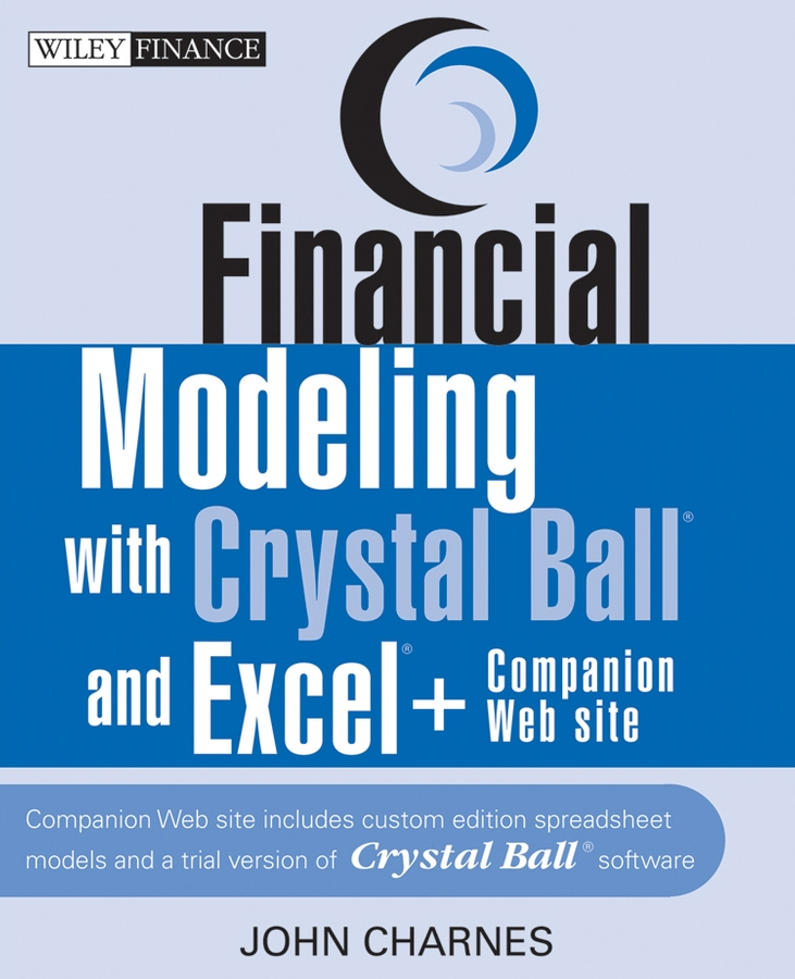 John Charnes Financial Modeling with Crystal Ball and Excel financial modeling 2e cd