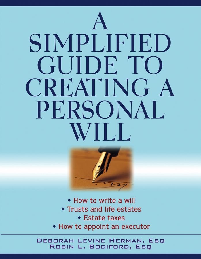 Deborah Herman Levine A Simplified Guide to Creating a Personal Will david apgar relevance hitting your goals by knowing what matters