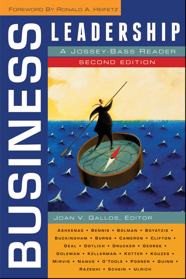 Joan Gallos V. Business Leadership. A Jossey-Bass Reader
