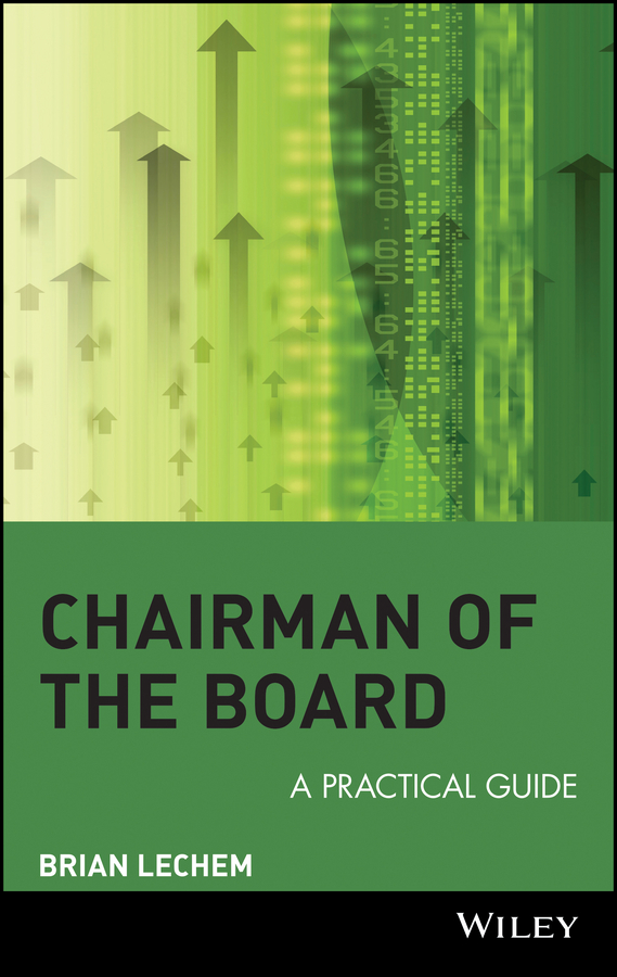 Brian Lechem Chairman of the Board. A Practical Guide boardsource the nonprofit board answer book a practical guide for board members and chief executives