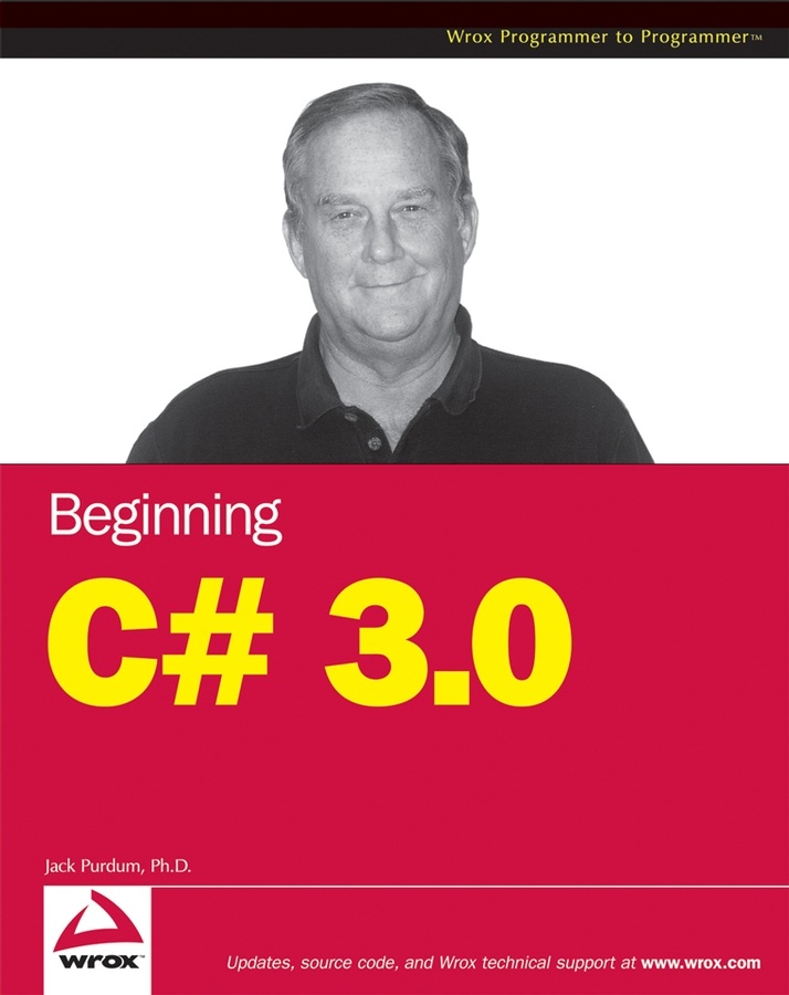 Jack Purdum Beginning C# 3.0. An Introduction to Object Oriented Programming an introduction to pharmacovigilance