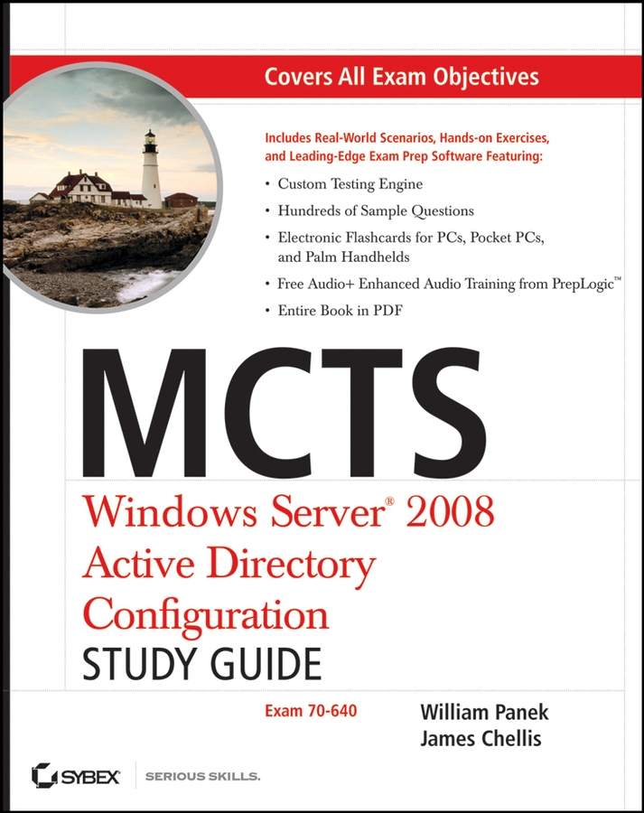 William Panek MCTS Windows Server 2008 Active Directory Configuration Study Guide. Exam 70-640 robert bartz j cwts certified wireless technology specialist official study guide pw0 071