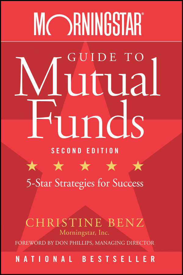 Christine Benz Morningstar Guide to Mutual Funds. Five-Star Strategies for Success eric tyson mutual funds for dummies