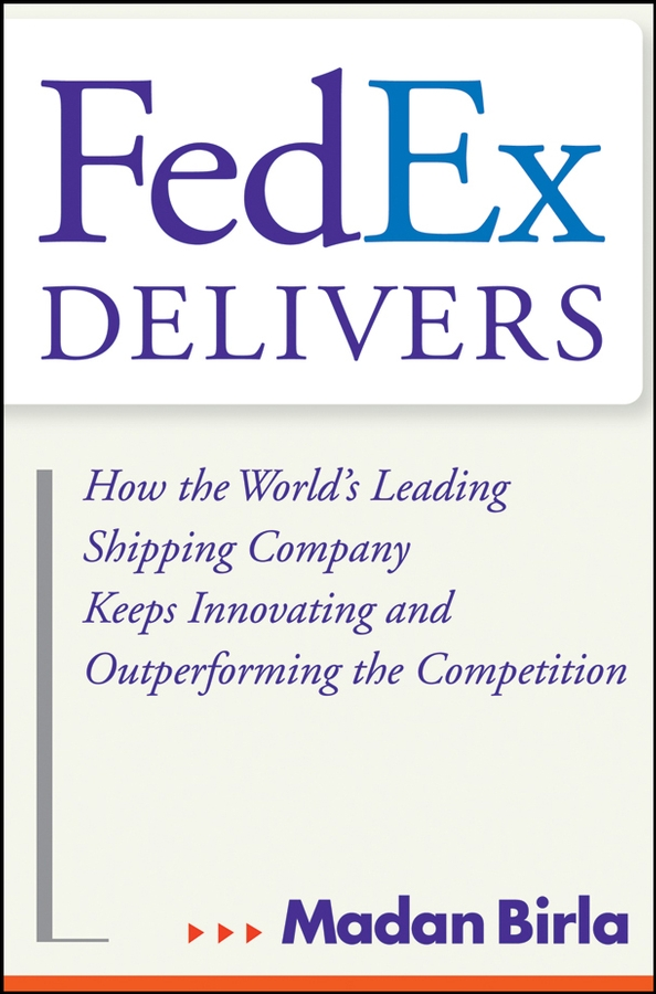 Madan Birla FedEx Delivers. How the World's Leading Shipping Company Keeps Innovating and Outperforming the Competition free shipping bf1i80z fuel injection pump suit for changfa changchai and any chinese brand