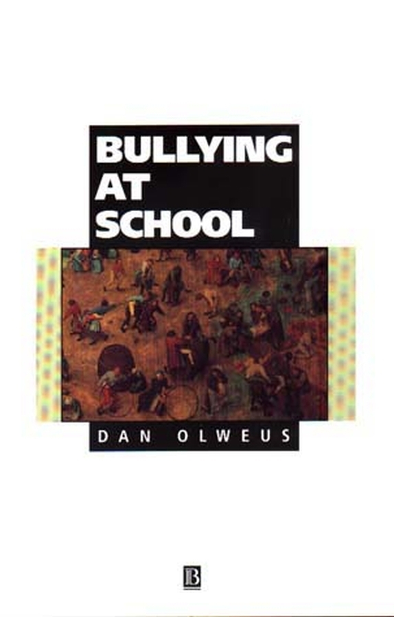 DAN OLWEUS Bullying at School. What We Know and What We Can Do bullying and behavioural conflict at work