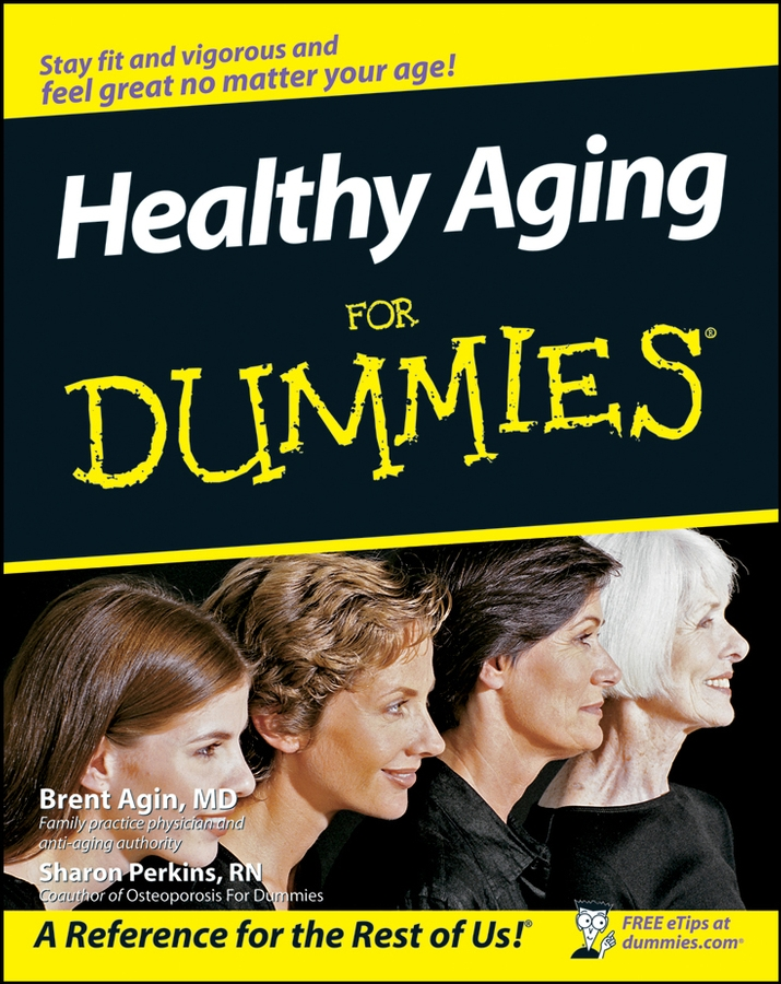 Sharon Perkins Healthy Aging For Dummies jessica ross maker centered learning empowering young people to shape their worlds