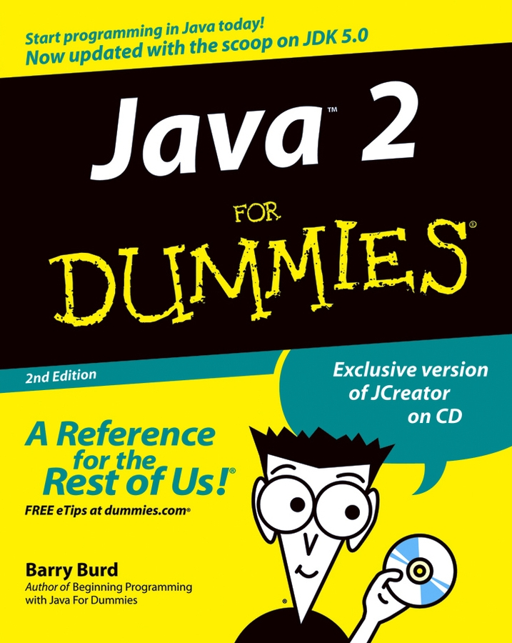 Barry Burd A. Java 2 For Dummies java for novice programmers