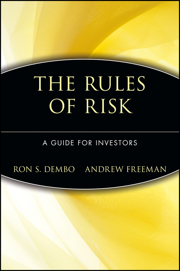Ron Dembo S. Seeing Tomorrow. Rewriting the Rules of Risk college students and risk sexual behavior