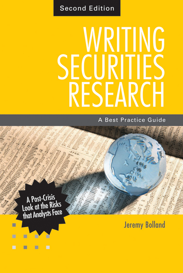 Jeremy Bolland Writing Securities Research. A Best Practice Guide