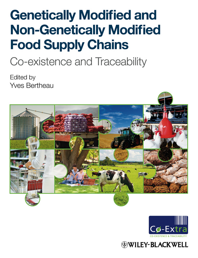 Yves Bertheau Genetically Modified and non-Genetically Modified Food Supply Chains. Co-Existence and Traceability все цены