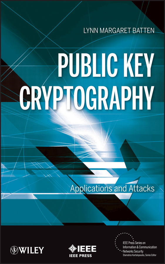 Lynn Batten Margaret Public Key Cryptography. Applications and Attacks dna based cryptography