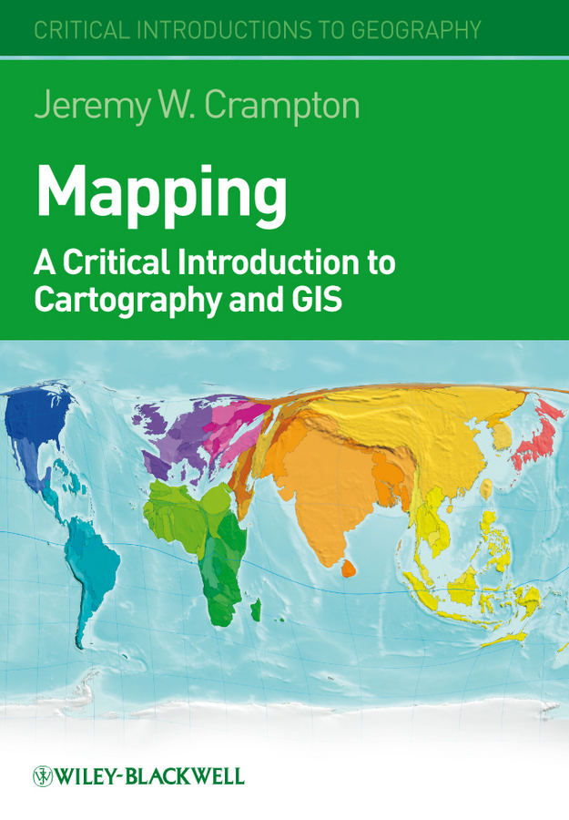 цены Jeremy Crampton W. Mapping. A Critical Introduction to Cartography and GIS