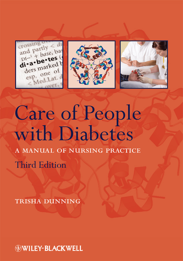 Trisha Dunning Care of People with Diabetes. A Manual of Nursing Practice showdown with diabetes