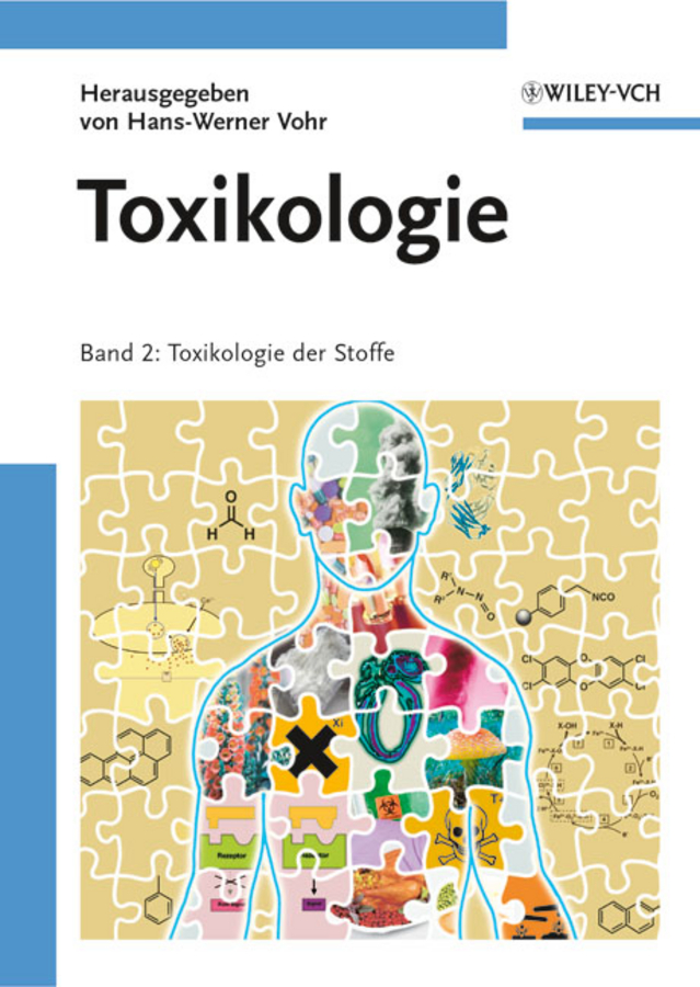 Hans-Werner Vohr Toxikologie. Band 2 - Toxikologie der Stoffe kindmann rolf verbindungen im stahl und verbundbau