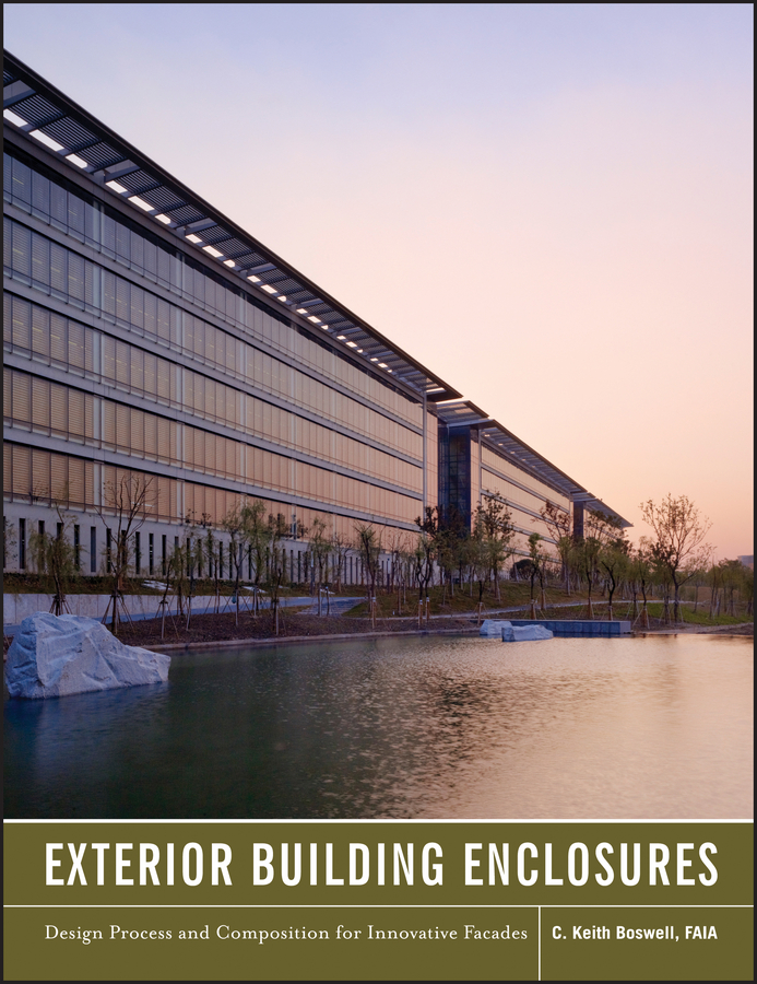 Keith Boswell Exterior Building Enclosures. Design Process and Composition for Innovative Facades architectural surfaces – details for artists architects and designers cd