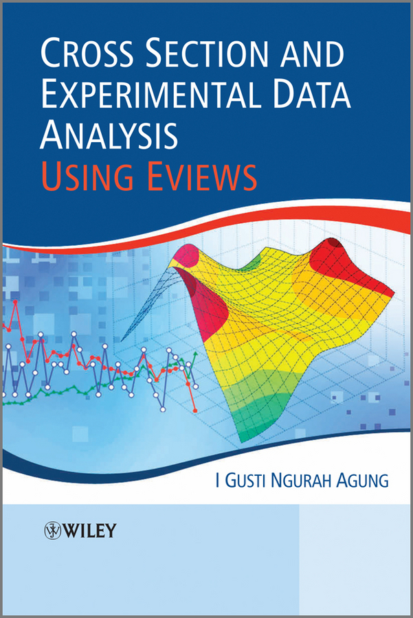 I. Gusti Ngurah Agung Cross Section and Experimental Data Analysis Using EViews spss stata eviews