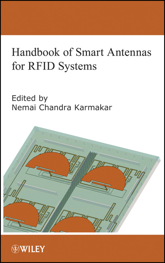 Nemai Karmakar Chandra Handbook of Smart Antennas for RFID Systems pogorzelski ronald j coupled oscillator based active array antennas