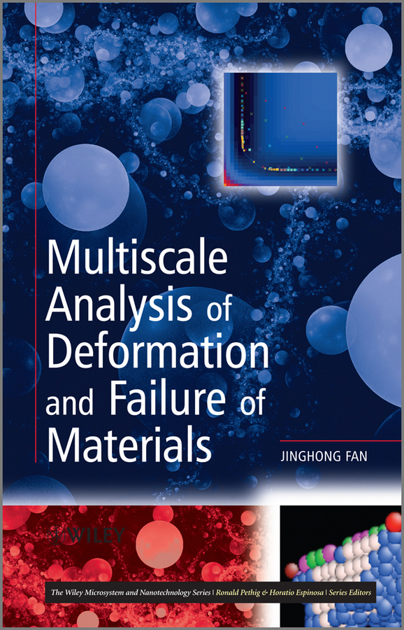 Jinghong Fan Multiscale Analysis of Deformation and Failure of Materials pesenson misha meyer multiscale analysis and nonlinear dynamics from genes to the brain